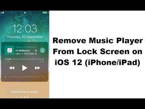 How to Remove Music Player Wid from Lock Screen on iOS 12 iPhone iPad